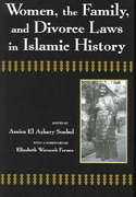 Women, the Family, and Divorce Laws in Islamic History 0 9780815603832 0815603835