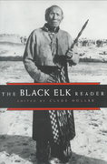 The Black Elk Reader 1st Edition 9780815628361 0815628366