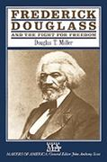 Frederick Douglass and the Fight for Freedom 0 9780816029969 0816029962