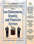 Career Opportunities in Law Enforcement, Security and Protective Services 0 9780816039555 0816039550