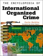 The Encyclopedia of International Organized Crime 0 9780816048496 0816048495