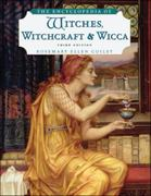 The Encyclopedia of Witches, Witchcraft, and Wicca 3rd edition 9780816071043 0816071047