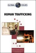 Human Trafficking 1st edition 9780816075454 081607545X