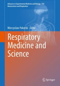 Respiratory Medicine and Science 1st Edition 9783319306582 3319306588