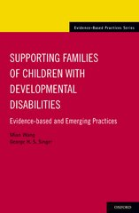 Supporting Families of Children With Developmental Disabilities 1st Edition 9780190494421 0190494425
