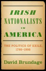Irish Nationalists in America 1st Edition 9780199715824 0199715823