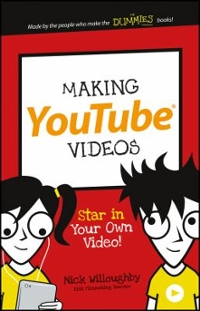 Making YouTube Videos 1st Edition 9781119177241 1119177243