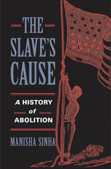 The Slave's Cause 1st Edition 9780300182088 0300182082