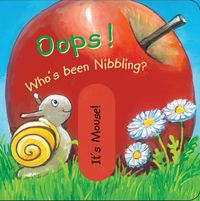 Oops! Who's Been Nibbling? 1st Edition 9780764168673 0764168673
