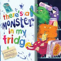 There's a Monster in My Fridge 1st Edition 9781438008240 1438008244