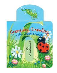 Creeping, Crawling, Who Goes There? 1st Edition 9780764168659 0764168657