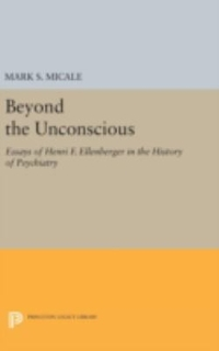 Beyond the Unconscious 1st Edition 9780691633206 0691633207