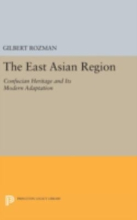 The East Asian Region 1st Edition 9780691635309 0691635307