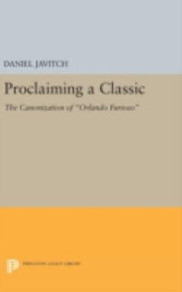 Proclaiming a Classic 1st Edition 9780691634852 0691634858