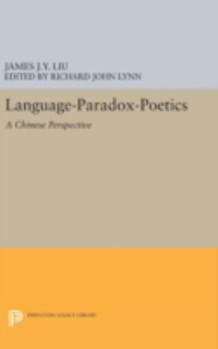 Language-Paradox-Poetics 1st Edition 9780691634999 0691634998