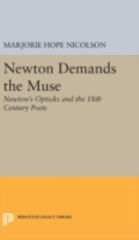 Newton Demands the Muse 1st Edition 9780691650623 0691650624