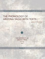 Phonology of Arizona Yaqui with Texts 1st Edition 9780816501328 0816501327