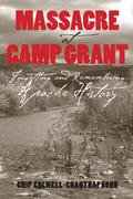 Massacre at Camp Grant 1st Edition 9780816525850 0816525854