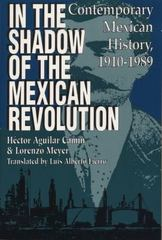 In the Shadow of the Mexican Revolution 1st Edition 9780292704510 0292704518