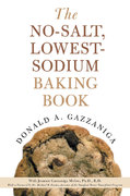 The No-Salt, Lowest-Sodium Baking Book 1st edition 9780312335243 0312335245