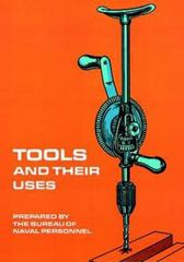 Tools and Their Uses 0 9780486220222 0486220222