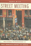 Street Meeting 1st Edition 9780520941762 0520941764