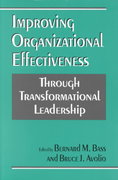 Improving Organizational Effectiveness through Transformational Leadership 1st Edition 9780803952362 0803952368