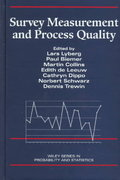 Survey Measurement and Process Quality 1st edition 9780471165590 047116559X