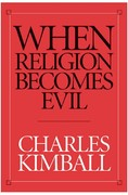 When Religion Becomes Evil 1st edition 9780060506537 0060506539