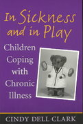 In Sickness and in Play 1st Edition 9780813532707 0813532701