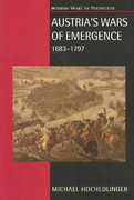 Austria's Wars of Emergence, 1683-1797 1st Edition 9781317887935 131788793X