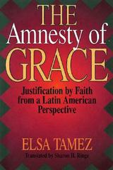 The Amnesty of Grace 0 9780687009343 0687009340
