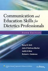 Communication and Education Skills for Dietetics Professionals 5th edition 9780781774345 0781774349
