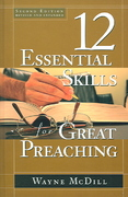 12 Essential Skills for Great Preaching 2nd Edition 9780805432978 0805432973