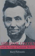 Abraham Lincoln and the Forge of National Memory 2nd Edition 9780226741987 0226741982
