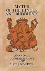 Myths of the Hindus and Buddhists 1st Edition 9780486217598 0486217590