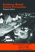 Evidence-Based Crime Prevention 1st edition 9780415401029 041540102X