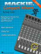 Mackie Compact Mixers 2nd edition 9780634006708 0634006703