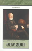 Andrew Carnegie and the Rise of Big Business 2nd edition 9780321043733 0321043731
