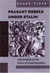Peasant Rebels Under Stalin 1st Edition 9780195131048 0195131045