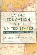 Latino Education in the United States 1st Edition 9781403960870 1403960879