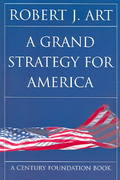 A Grand Strategy for America 0 9780801489570 0801489571