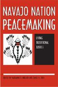 Navajo Nation Peacemaking 1st Edition 9780816524716 0816524718