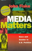 Media Matters 2nd edition 9780816624638 0816624631