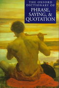 The Oxford Dictionary of Phrase, Saying, and Quotation 0 9780198662297 0198662297