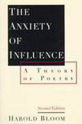 The Anxiety of Influence 2nd Edition 9780195112214 0195112210