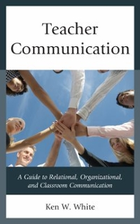 Teacher Communication 1st Edition 9781475828535 1475828535
