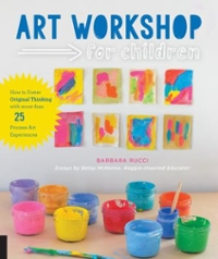 Art Workshop for Children 1st Edition 9781631591433 1631591436