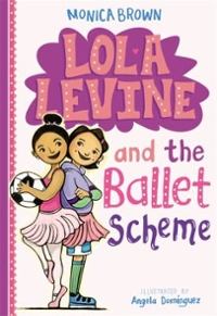 Lola Levine and the Ballet Scheme 1st Edition 9780316258470 0316258474