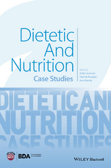Dietetic and Nutrition Case Studies 1st Edition 9781118898239 1118898230
